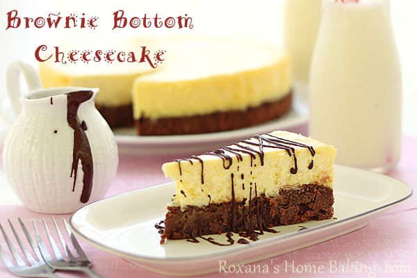 brownie bottom cheesecake | Roxanashomebaking.com