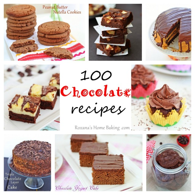 100 Chocolate recipes | Roxanashomebaking.com