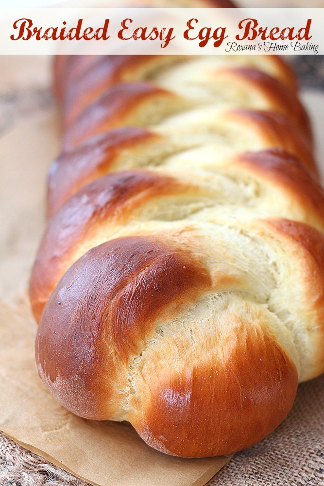 Braided easy egg bread - Pillow-y soft, enriched with both eggs and butter and slightly sweet from Roxanashomebaking.com