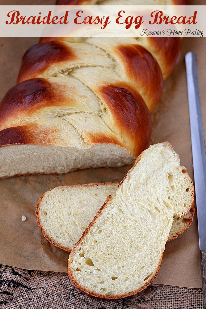 Braided easy egg bread - Pillow-y soft, enriched with both eggs and ...