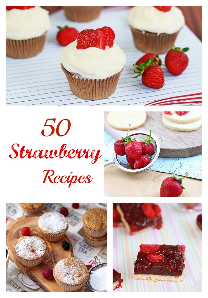 50 MUST-MAKE strawberry recipes at Roxanashomebaking.com